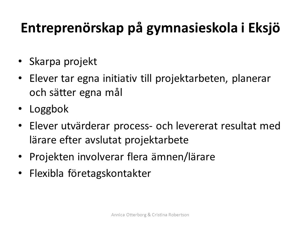 Entreprenörskap på gymnasieskola i Eksjö
