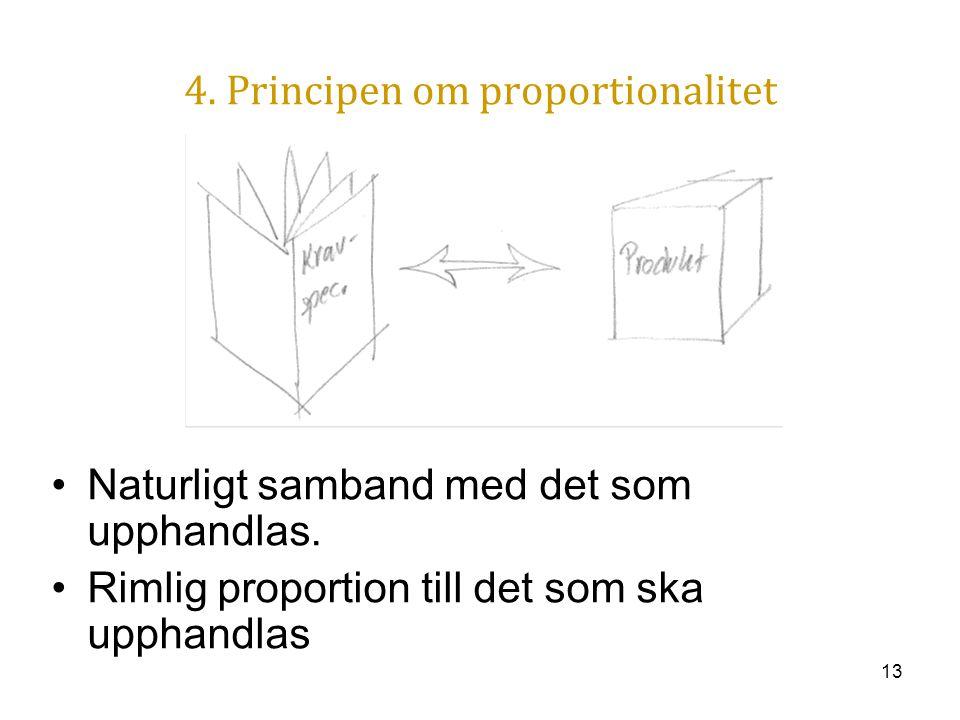 4. Principen om proportionalitet