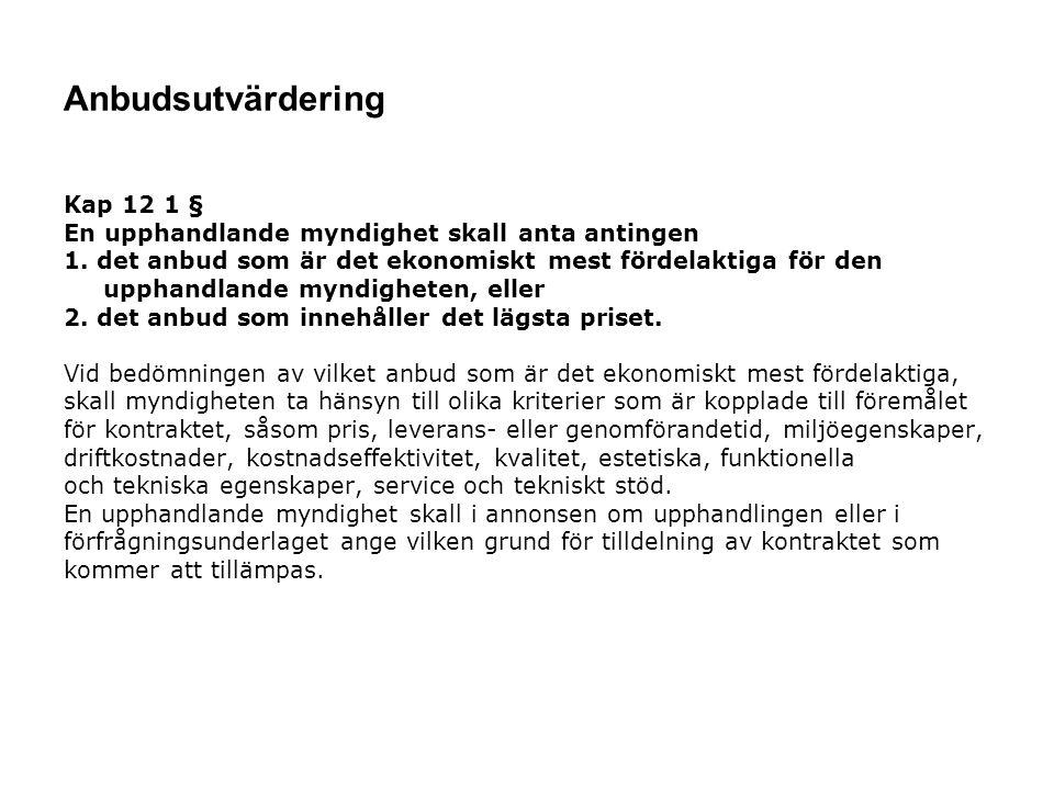 Anbudsutvärdering Kap 12 1 §