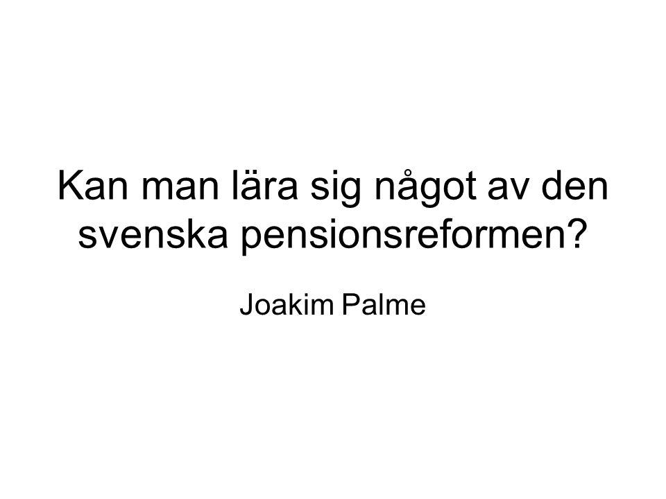 Kan man lära sig något av den svenska pensionsreformen