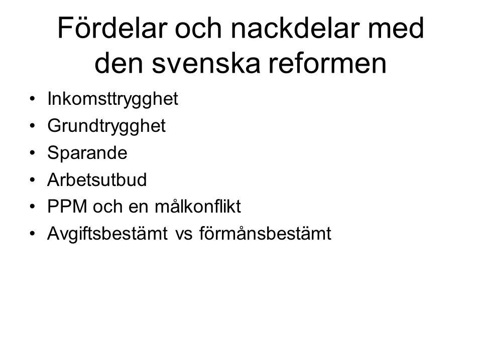 Fördelar och nackdelar med den svenska reformen
