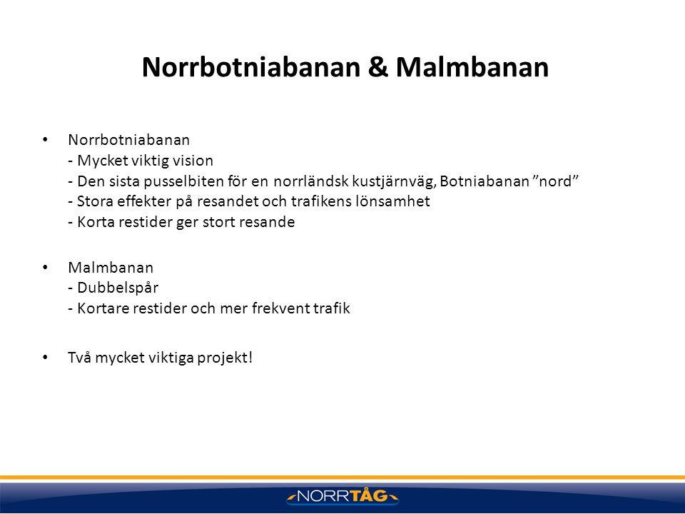 Norrbotniabanan & Malmbanan