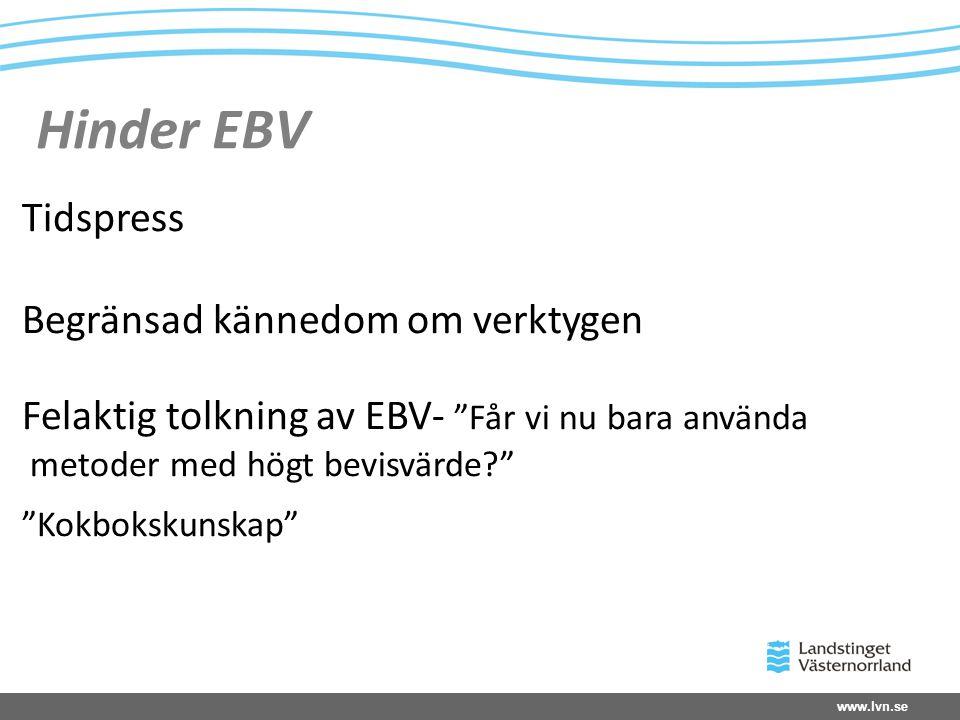 Hinder EBV Tidspress Begränsad kännedom om verktygen