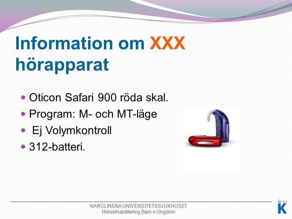 Information om XXX hörapparat