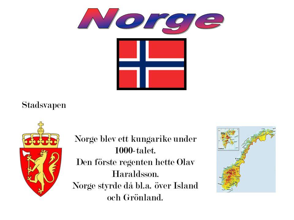 Norge Stadsvapen Norge blev ett kungarike under 1000-talet.