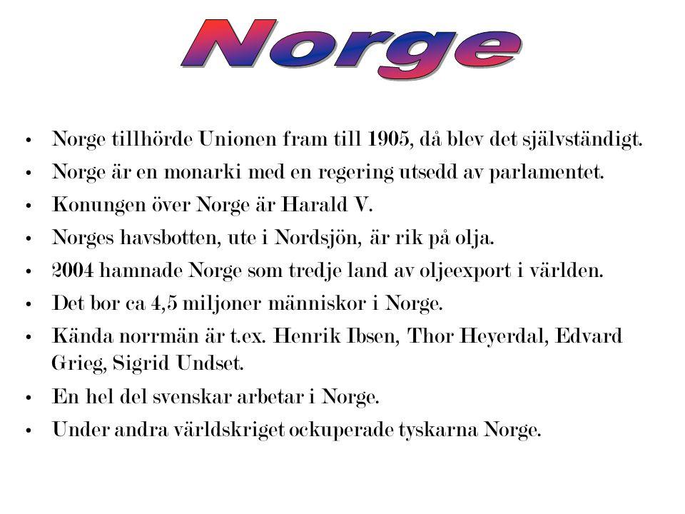 Norge Norge tillhörde Unionen fram till 1905, då blev det självständigt. Norge är en monarki med en regering utsedd av parlamentet.
