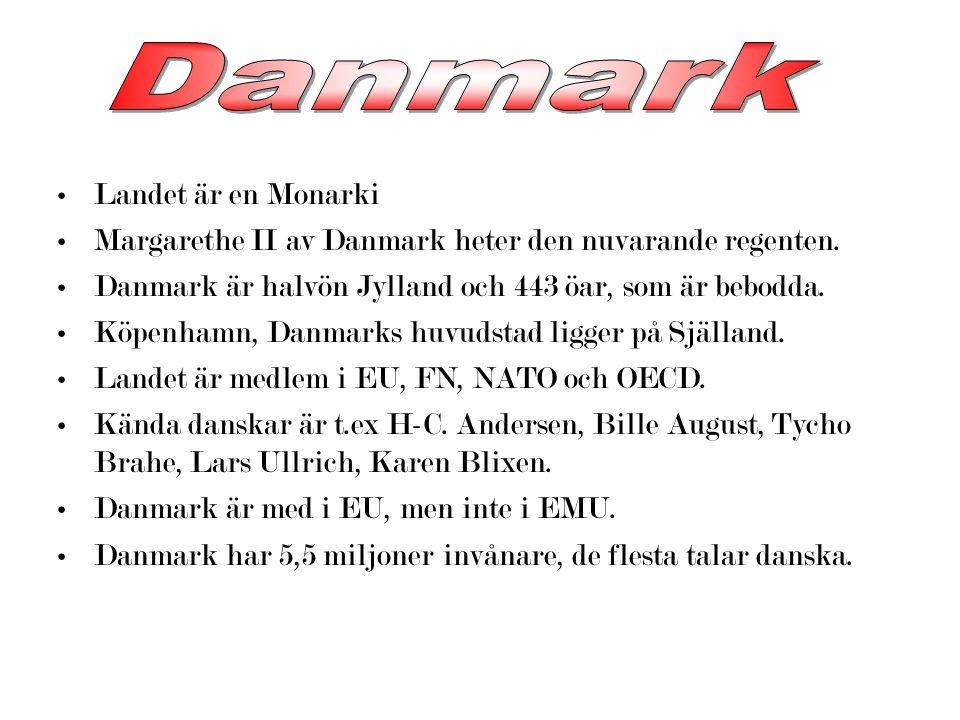 Danmark Landet är en Monarki