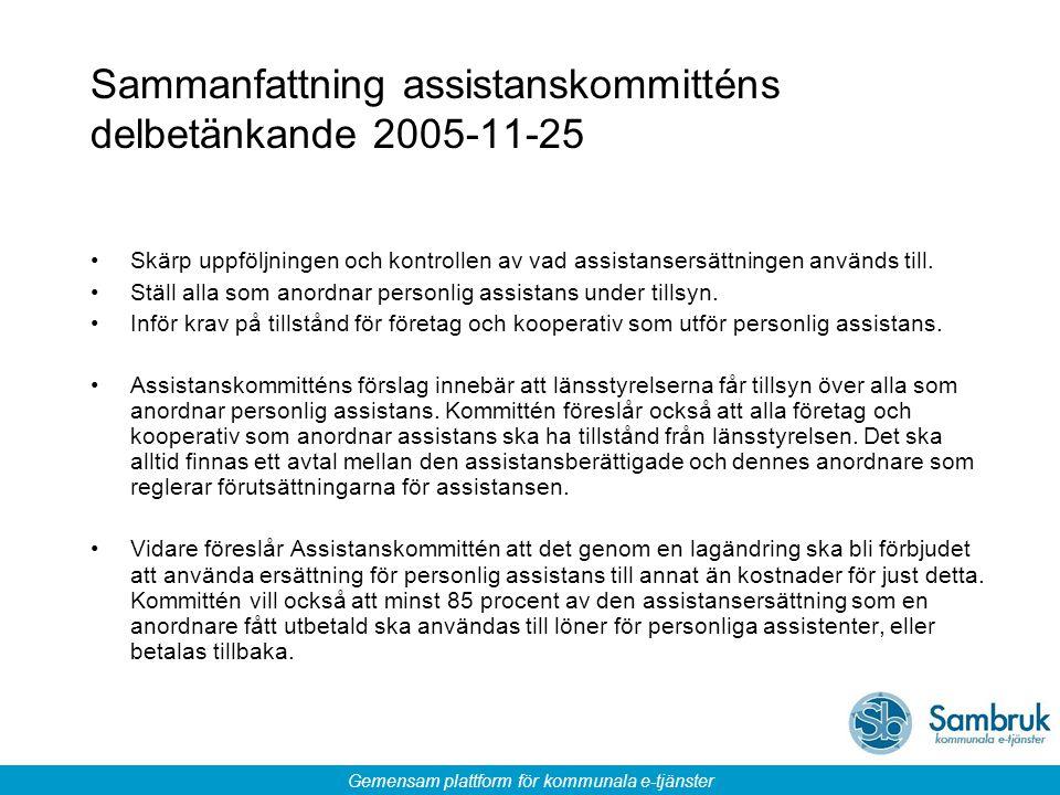 Sammanfattning assistanskommitténs delbetänkande 2005-11-25