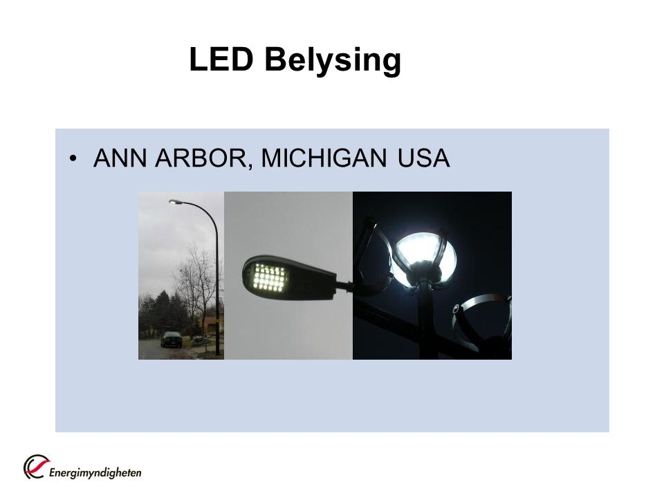 LED Belysing ANN ARBOR, MICHIGAN USA