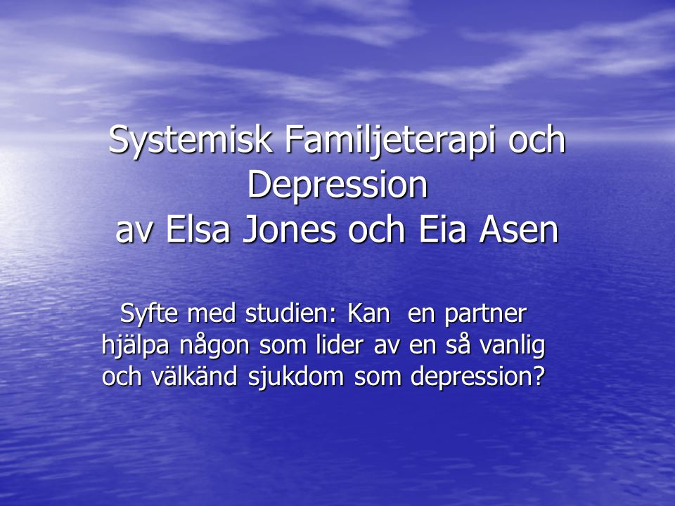 Systemisk Familjeterapi och Depression av Elsa Jones och Eia Asen