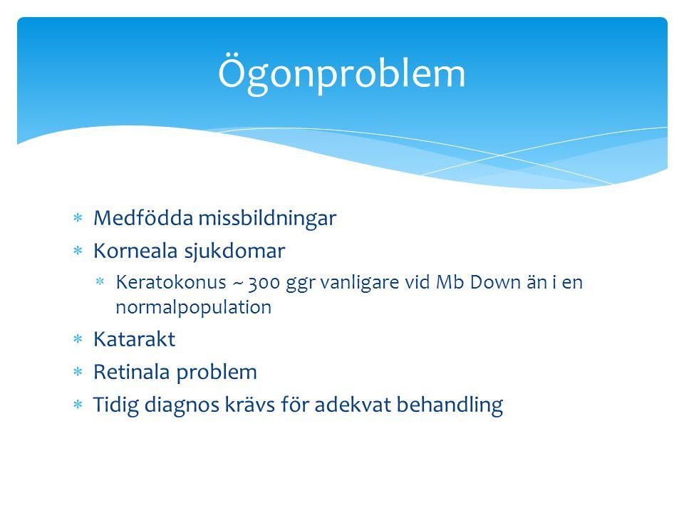 Ögonproblem Medfödda missbildningar Korneala sjukdomar Katarakt