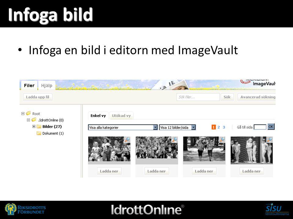 Infoga bild Infoga en bild i editorn med ImageVault 24