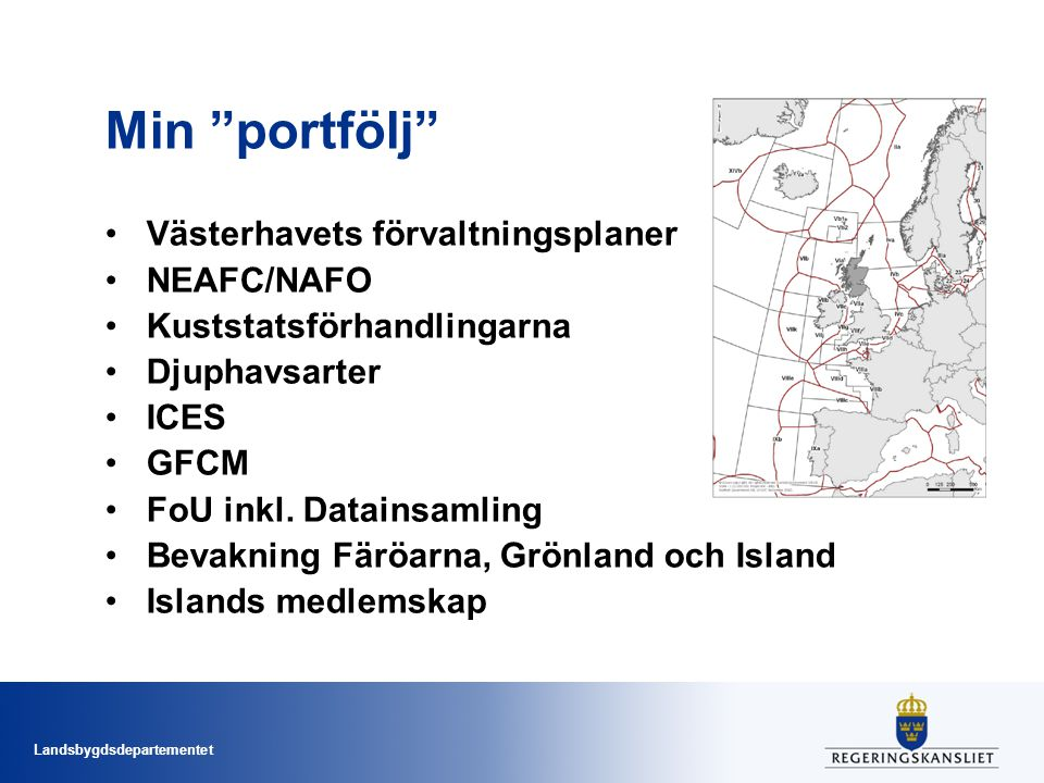 Min portfölj Västerhavets förvaltningsplaner NEAFC/NAFO