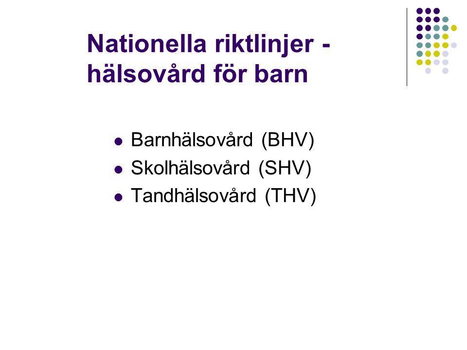 Nationella riktlinjer - hälsovård för barn