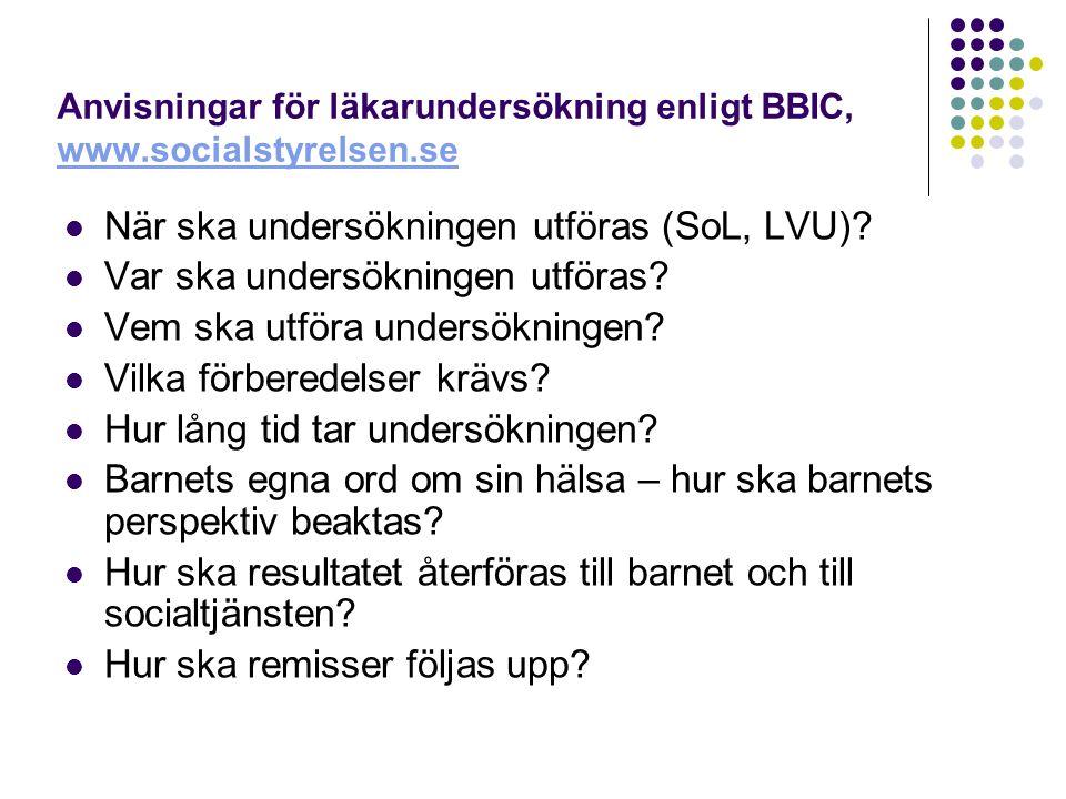 Anvisningar för läkarundersökning enligt BBIC, www.socialstyrelsen.se