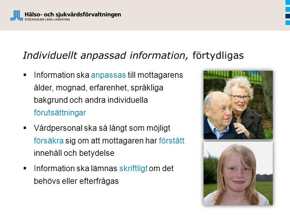 Individuellt anpassad information, förtydligas