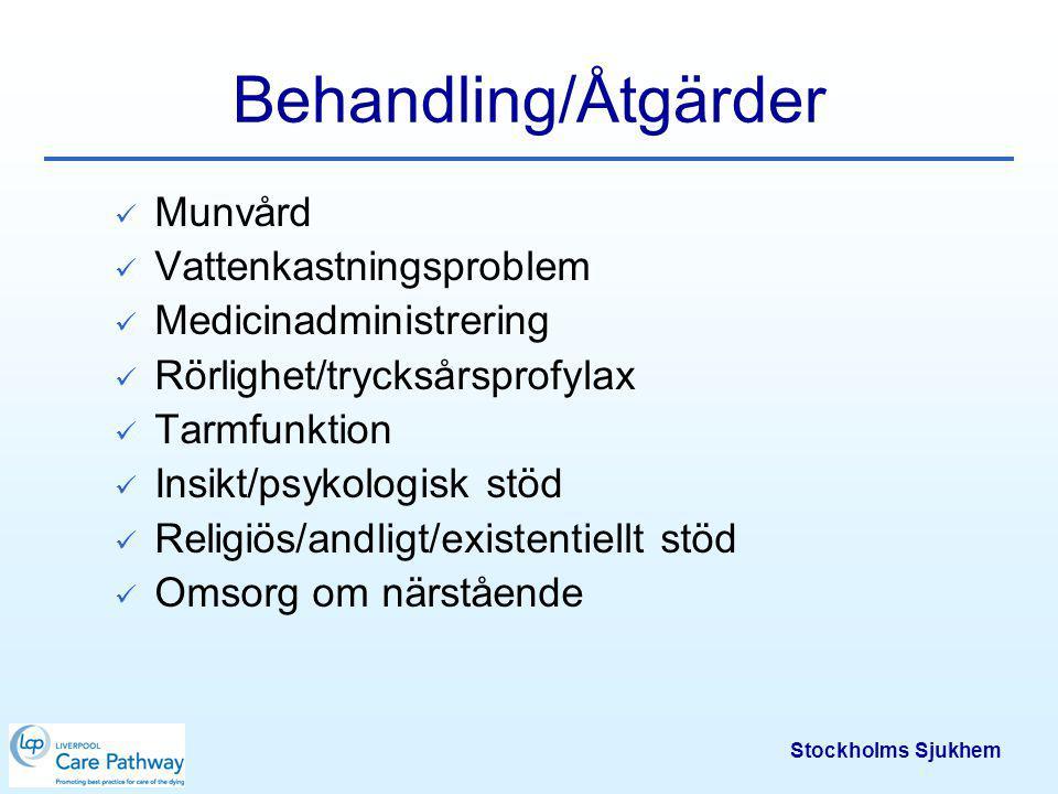 Behandling/Åtgärder Munvård Vattenkastningsproblem