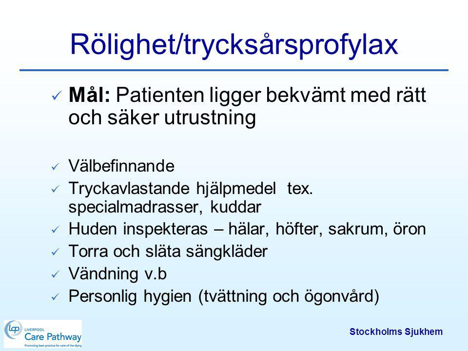 Rölighet/trycksårsprofylax