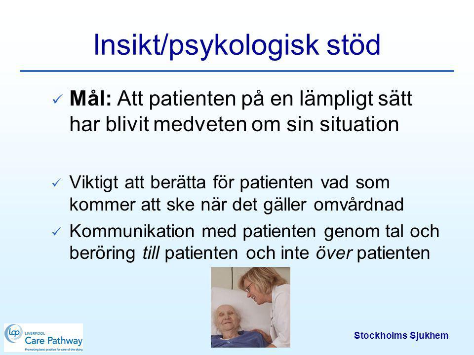 Insikt/psykologisk stöd