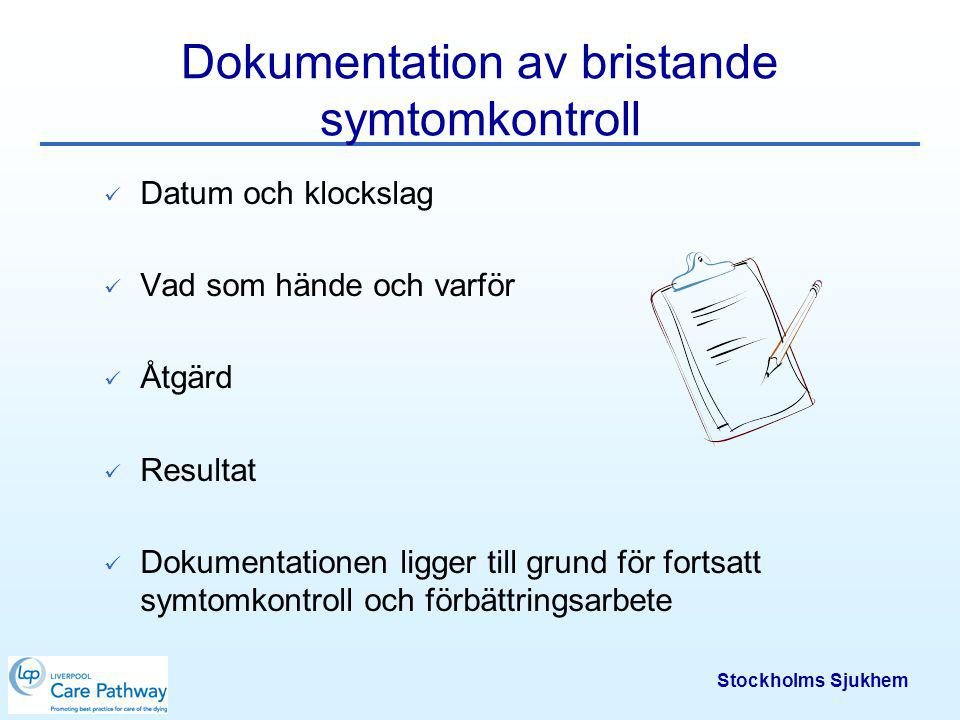Dokumentation av bristande symtomkontroll