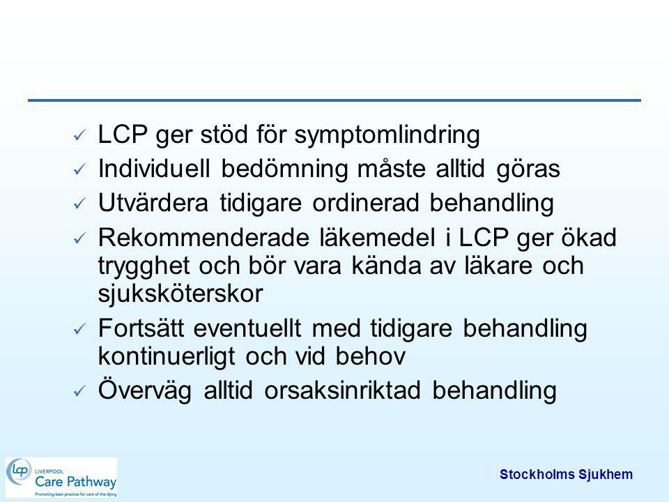 LCP ger stöd för symptomlindring