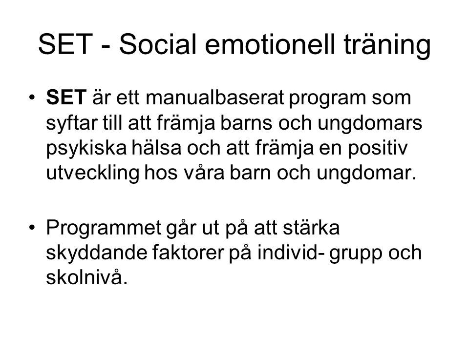 SET - Social emotionell träning