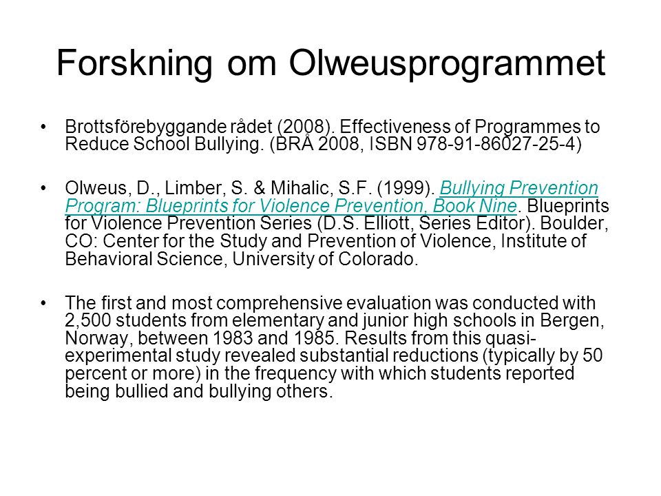 Forskning om Olweusprogrammet