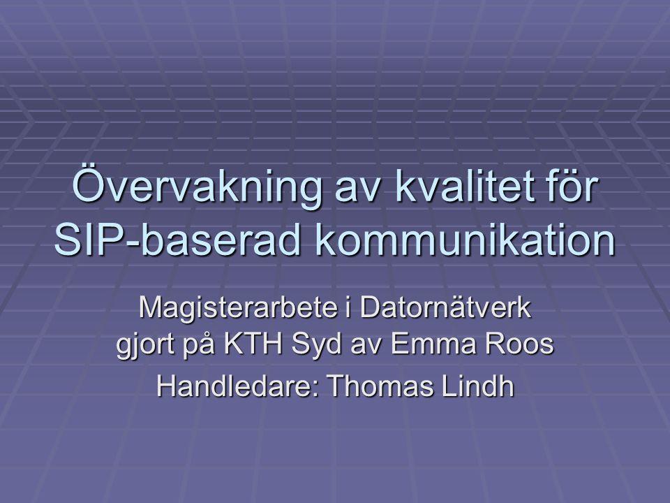 Övervakning av kvalitet för SIP-baserad kommunikation