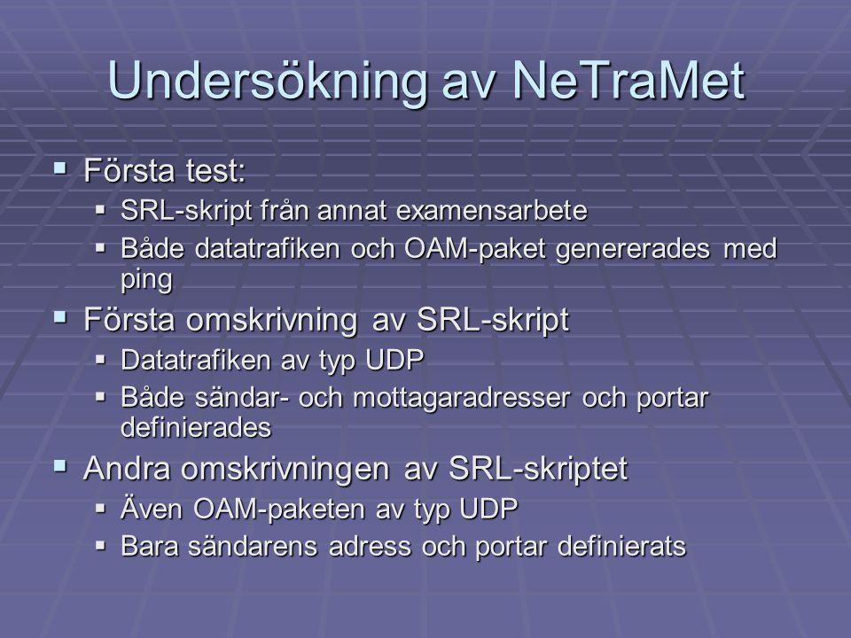 Undersökning av NeTraMet