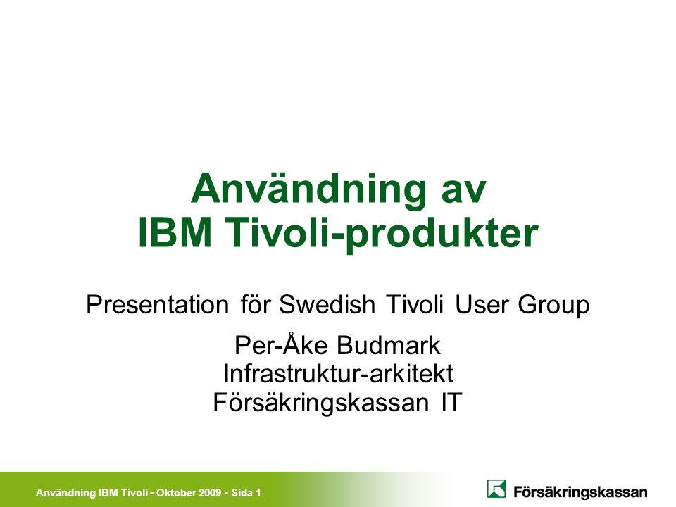 Användning av IBM Tivoli-produkter