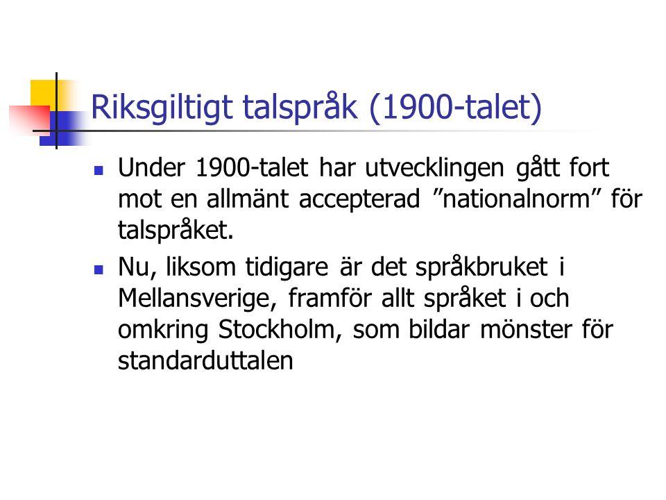 Riksgiltigt talspråk (1900-talet)
