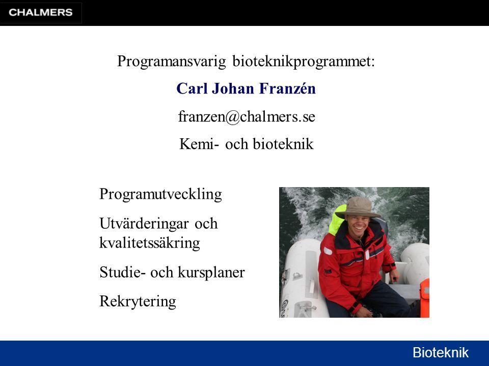 Programansvarig bioteknikprogrammet: