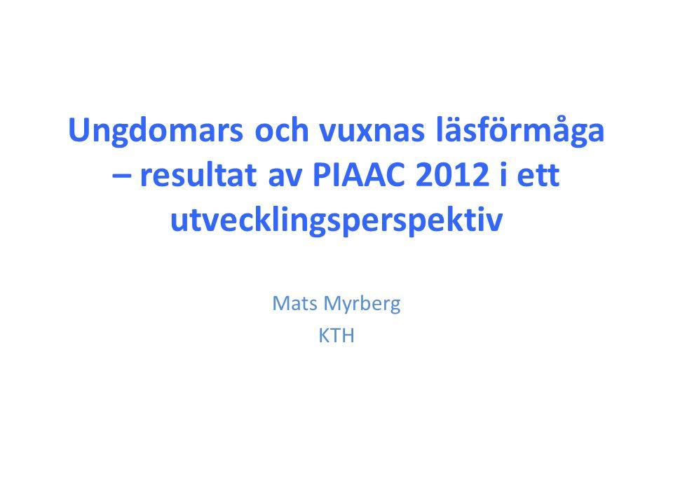Ungdomars och vuxnas läsförmåga – resultat av PIAAC 2012 i ett utvecklingsperspektiv