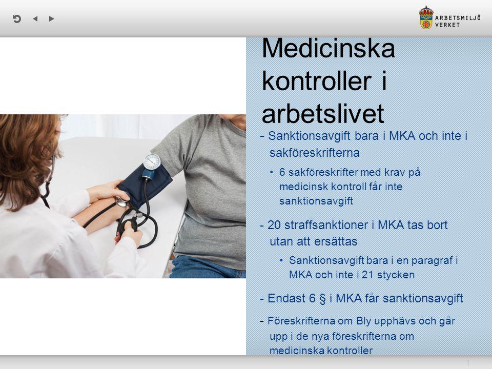 Medicinska kontroller i arbetslivet
