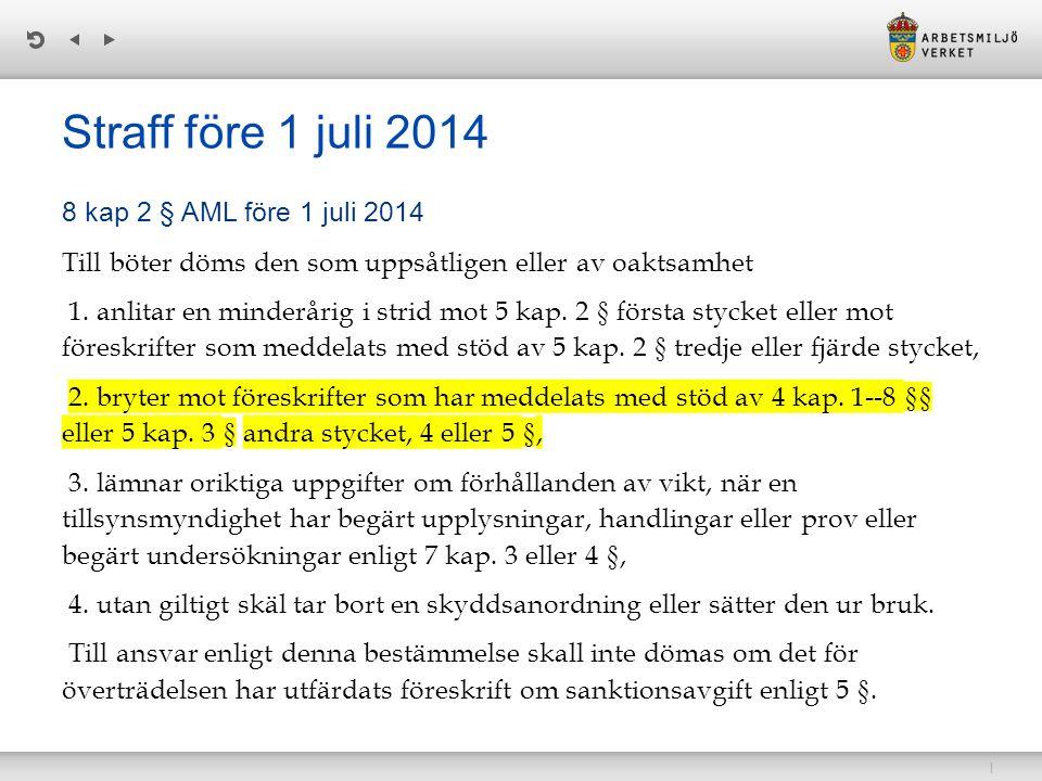 Straff före 1 juli 2014