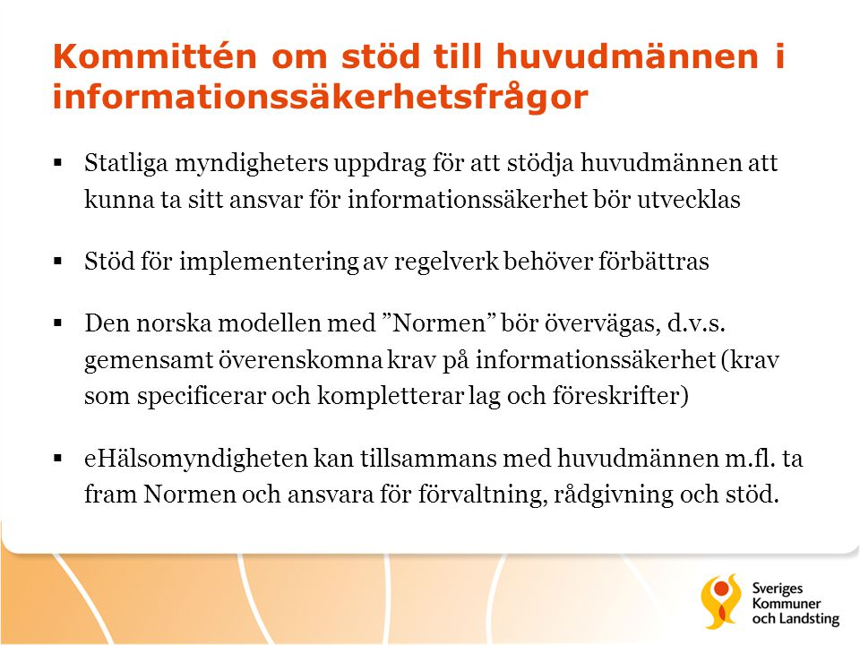 Kommittén om stöd till huvudmännen i informationssäkerhetsfrågor
