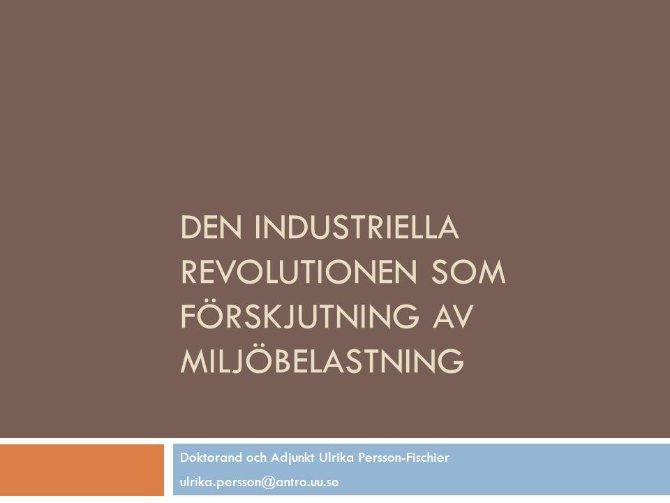Den industriella revolutionen som förskjutning av miljöbelastning