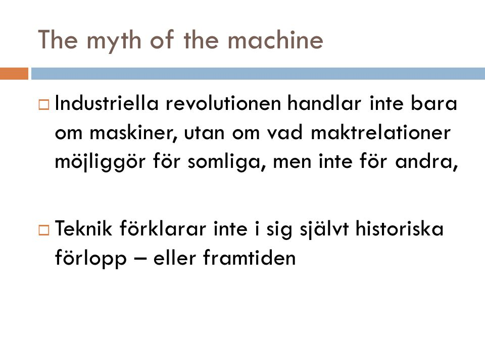 The myth of the machine