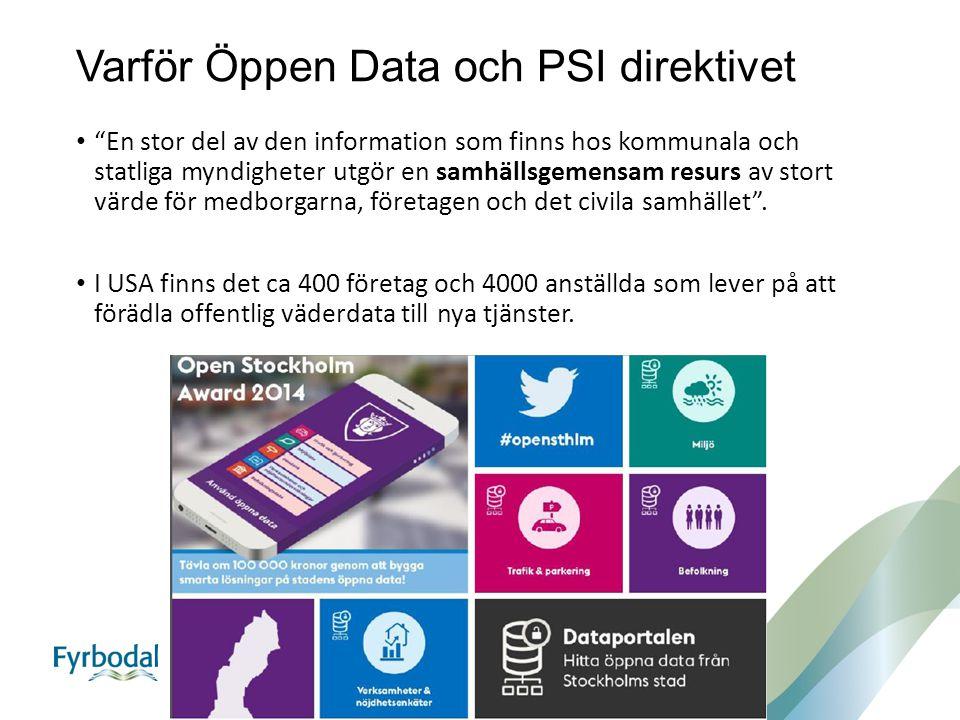 Varför Öppen Data och PSI direktivet