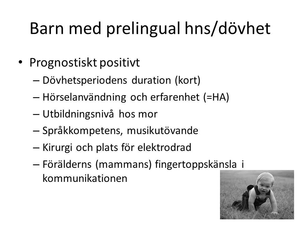 Barn med prelingual hns/dövhet