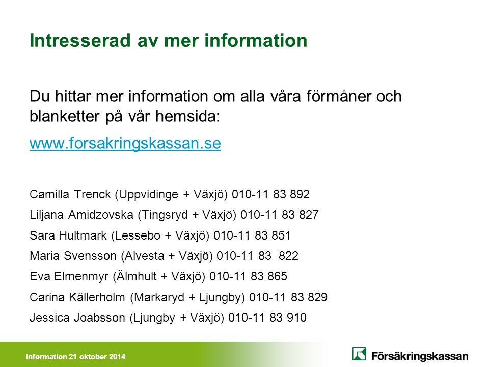 Intresserad av mer information