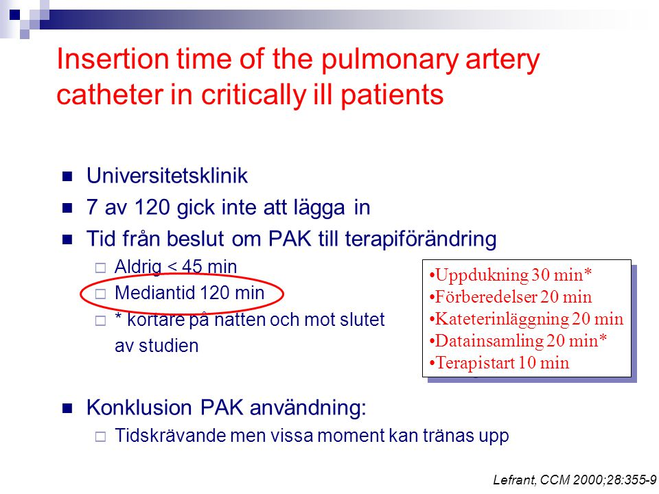 Insertion time of the pulmonary artery catheter in critically ill patients