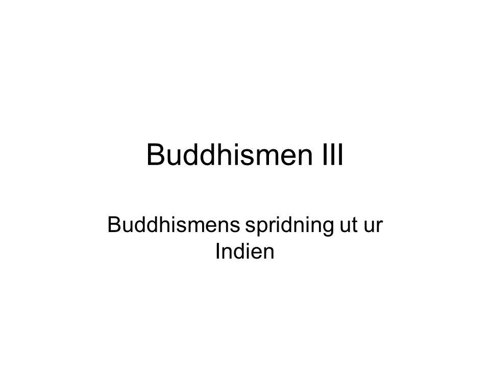 Buddhismens spridning ut ur Indien