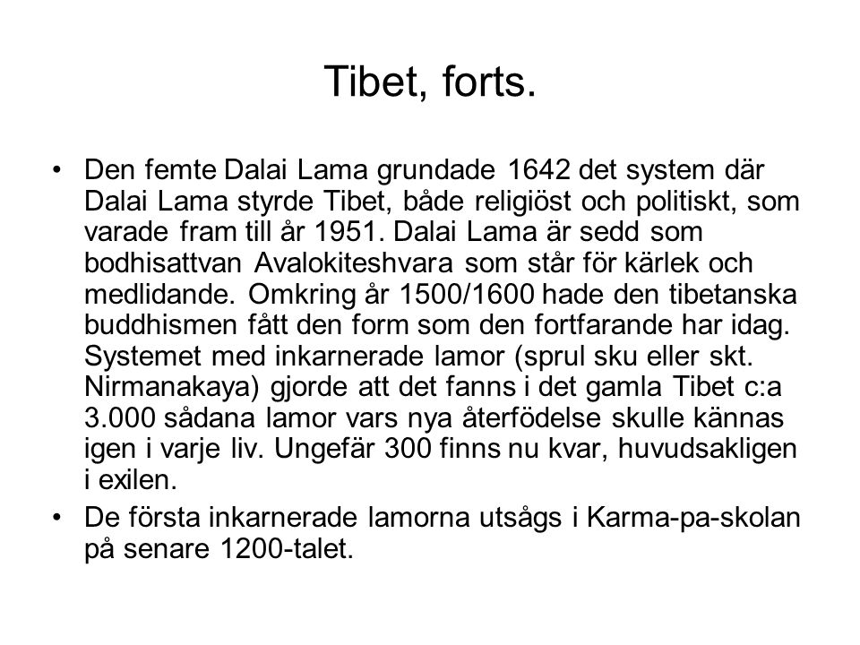 Tibet, forts.