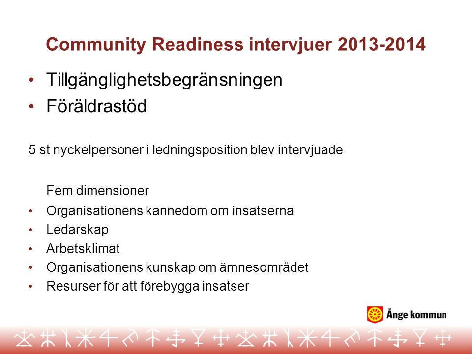 Community Readiness intervjuer 2013-2014