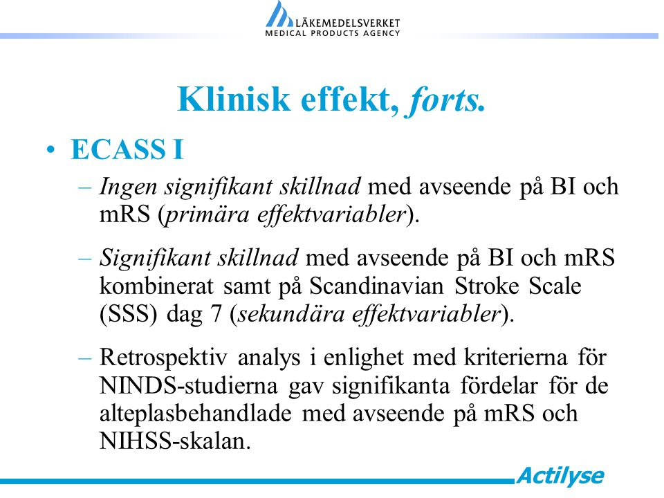 Klinisk effekt, forts. ECASS I