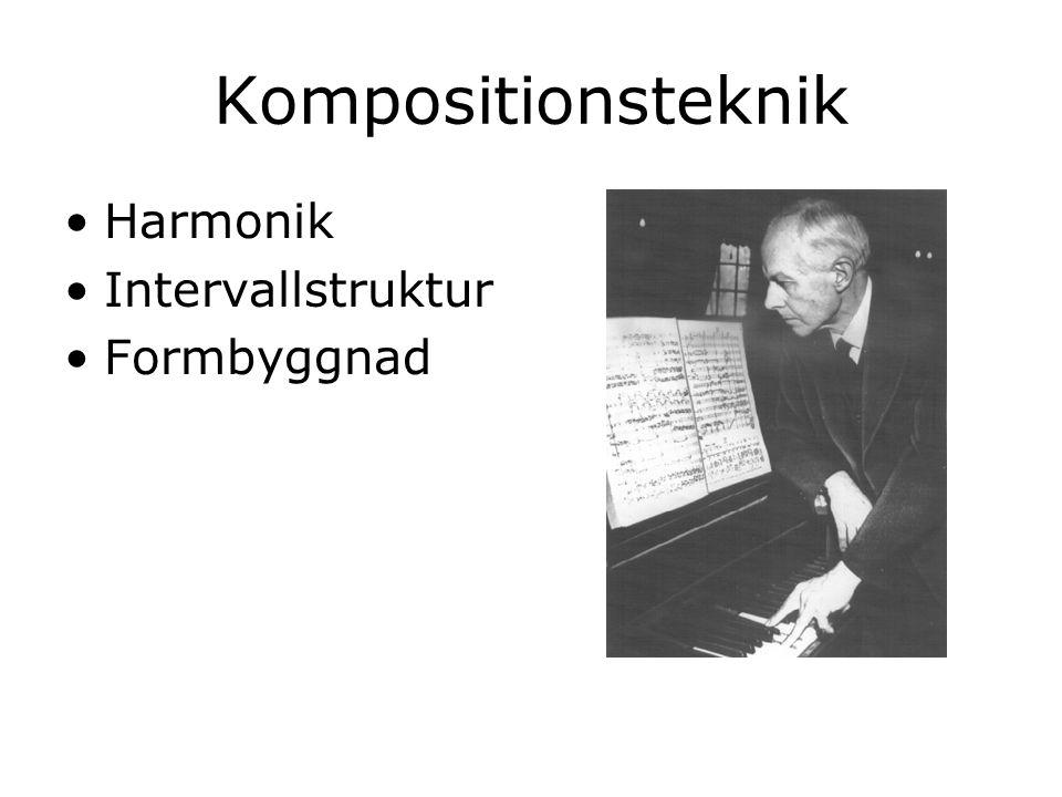 Kompositionsteknik Harmonik Intervallstruktur Formbyggnad