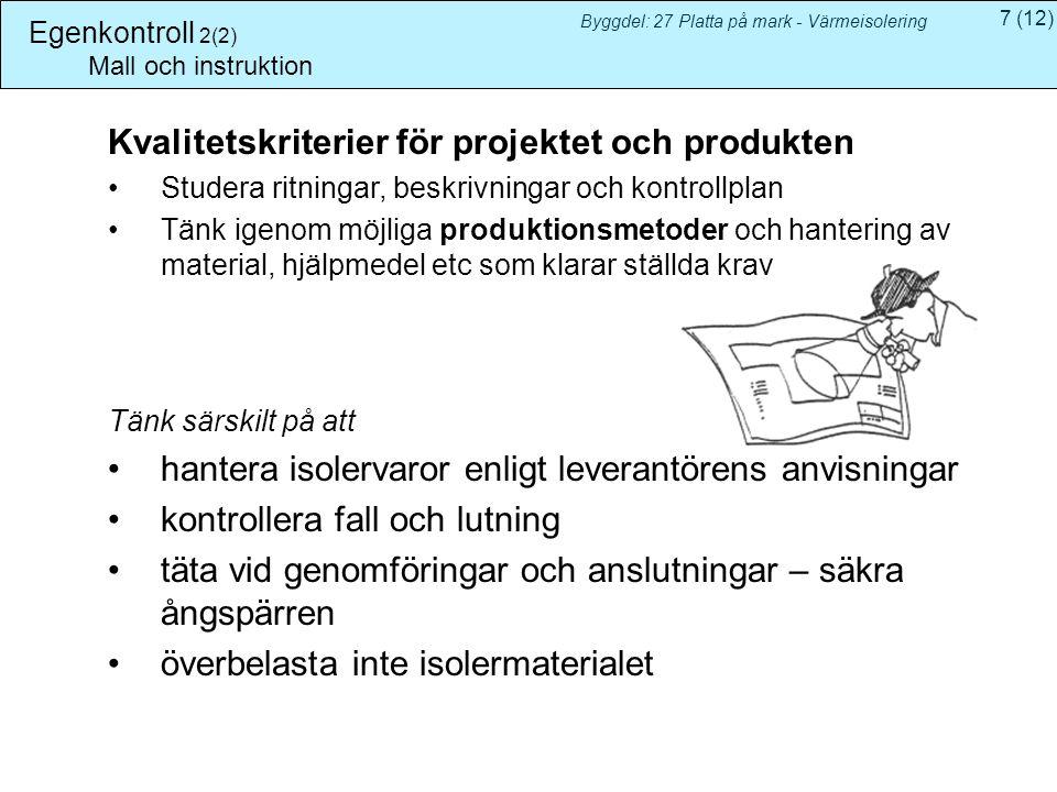 Kvalitetskriterier för projektet och produkten