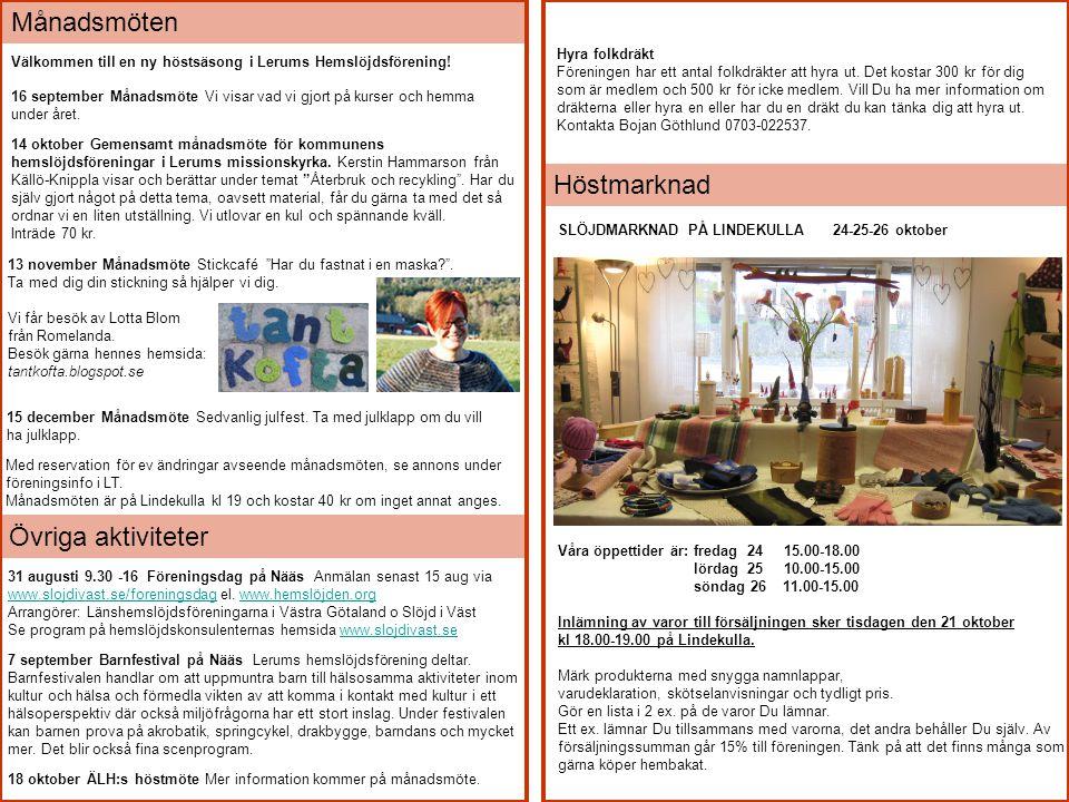 Månadsmöten Höstmarknad Övriga aktiviteter Hyra folkdräkt