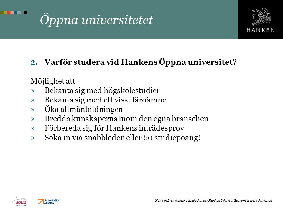 Öppna universitetet Varför studera vid Hankens Öppna universitet